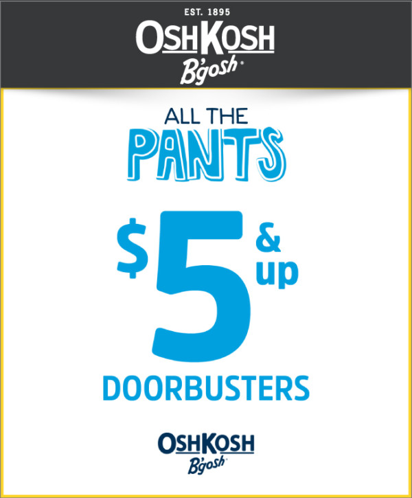 OshKosh All The Pants $5 & Up