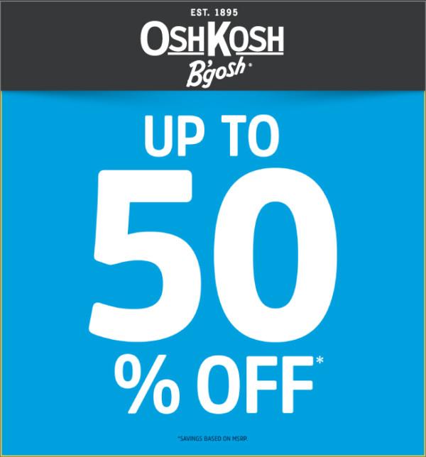 OshKosh Up to 50% OFF Entire Store